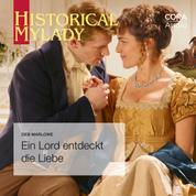Ein Lord entdeckt die Liebe (Historical Lords & Ladies)
