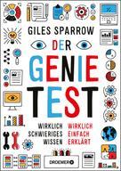 Giles Sparrow: Der Genie-Test ★★★