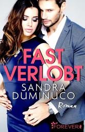 Fast verlobt - Roman