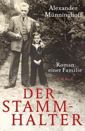 Der Stammhalter - Roman einer Familie