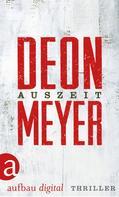 Deon Meyer: Auszeit ★★★★