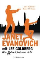 Janet Evanovich: Böse Buben küsst man nicht ★★★★★