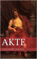 Alexandre Dumas: Akte