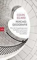 Colin Ellard: Psychogeografie