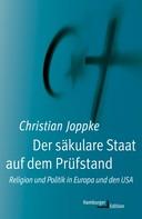 Christian Joppke: Der säkulare Staat auf dem Prüfstand