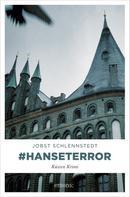 Jobst Schlennstedt: #hanseterror ★★★★