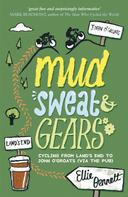 Ellie Bennett: Mud, Sweat and Gears