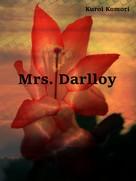 Kuroi Komori: Mrs. Darlloy