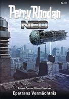 Robert Corvus: Perry Rhodan Neo 72: Epetrans Vermächtnis ★★★★