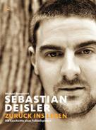 Michael Rosentritt: Sebastian Deisler ★★★★