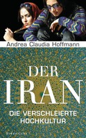 Andrea Claudia Hoffmann: Der Iran ★★★★