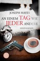 Joseph Hayes: An einem Tag wie jeder andere ★★★