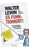 Walter Lewin: Es funktioniert! ★★★★