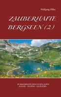 Wolfgang Hiller: Zauberhafte Bergseen (2) ★★★★★