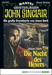 John Sinclair Gespensterkrimi - Folge 01 - Die Nacht des Hexers