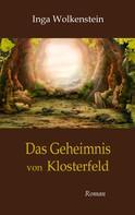 Inga Wolkenstein: Das Geheimnis von Klosterfeld