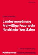 Klaus Schneider: Landesverordnung Freiwillige Feuerwehr Nordrhein-Westfalen