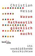 Christian Hesse: Warum Mathematik glücklich macht ★★★★