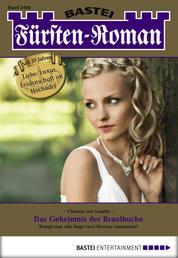 Fürsten-Roman - Folge 2498 - Das Geheimnis der Brautbuche