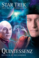 Keith R.A. DeCandido: Star Trek - The Next Generation 03: Quintessenz ★★★★★