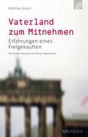 Matthias Storck: Vaterland zum Mitnehmen ★★★★