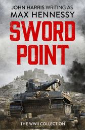 Swordpoint - The WWII Collection