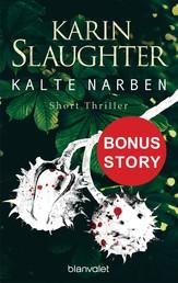 Kalte Narben - Bonus-Story zu »Bittere Wunden« - Short Thriller