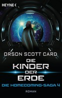 Orson Scott Card: Die Kinder der Erde - Die Homecoming-Saga 4 ★★★★