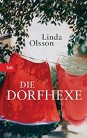 Linda Olsson: Die Dorfhexe ★★★★