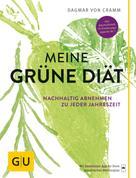 Dagmar von Cramm: Meine grüne Diät