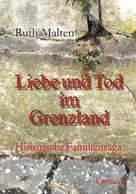Ruth Malten: Liebe und Tod im Grenzland ★★★