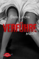 Doris Lerche: Verführe mich ★★