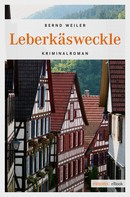 Bernd Weiler: Leberkäsweckle ★★★