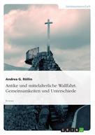 Andrea G. Röllin: Antike und mittelalterliche Wallfahrt. Gemeinsamkeiten und Unterschiede