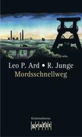 Leo P. Ard: Mordsschnellweg ★★★★★