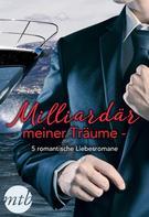 Sarah Morgan: Milliardär meiner Träume - 5 romantische Liebesromane ★★★★