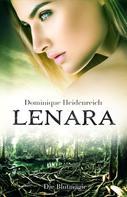 Dominique Heidenreich: Lenara: Die Blutmagie ★★★★★