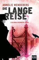 Annelie Wendeberg: Die lange Reise ★★★★