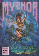 Peter Terrid: Mythor 187: Der Kreis der Zaubermütter