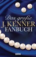 J. Kenner: Das große J. Kenner Fanbuch ★★★★
