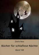 Doris Nox: Bücher für schlaflose Nächte