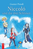 Gunter Preuß: Niccoló und die drei Schönen