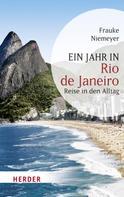 Frauke Niemeyer: Ein Jahr in Rio de Janeiro ★★★★