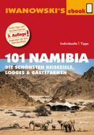 Michael Iwanowski: 101 Namibia - Reiseführer von Iwanowski ★★★★