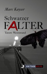Schwarzer Falter - Tatort: Weststrand