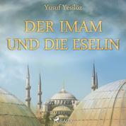 Der Imam und die Eselin (Ungekürzt)