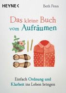 Beth Penn: Das kleine Buch vom Aufräumen ★★★