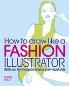 Robyn Neild: How to Draw Like a Fashion Illustrator ★★★