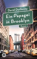 David Duchovny: Ein Papagei in Brooklyn ★★★★