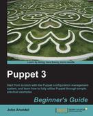 John Arundel: Puppet 3 Beginner's Guide